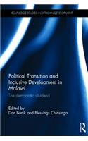 Political Transition and Inclusive Development in Malawi: The Democratic Dividend