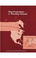Map Projections: A Working Manual (U.S. Geological Survey Professional Paper 1395)