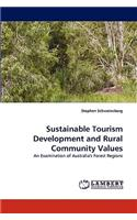 Sustainable Tourism Development and Rural Community Values