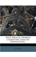 Post-Biblical Hebrew Literature: English Translation...