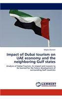 Impact of Dubai Tourism on Uae Economy and the Neighboring Gulf States
