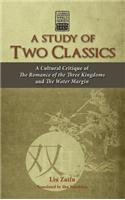 A Study of Two Classics: A Cultural Critique of the Romance of the Three Kingdoms and the Water Margin