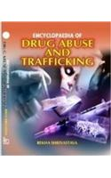 Encyclopaedia of Drug Abuse and Trafficking