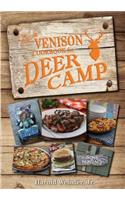 The Ultimate Venison Cookbook for Deer Camp