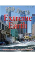 100 Facts Extreme Earth: Projects, Quizzes, Fun Facts, Cartoons