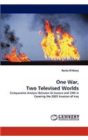 One War, Two Televised Worlds
