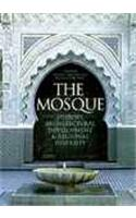 The Mosque: History, Architectural Development and Regional Diversity