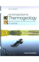 An Introduction to Thermogeology: Ground Source Heating and Cooling