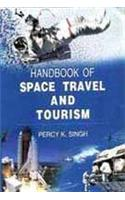 Handbook of Space Travel and Tourism
