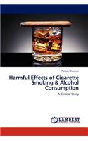 Harmful Effects of Cigarette Smoking & Alcohol Consumption