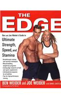 The Edge: Your Guide to Ultimate Strength, Speed and Stamina