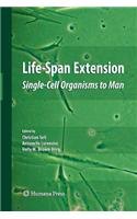 Life-Span Extension: Single-Cell Organisms to Man