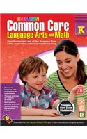 Common Core Language Arts and Math, Grade K