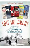 Lost Ski Areas of the Northern Adirondacks