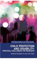 Child Protection and Disability: Practical Challenges for Research