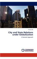 City and State Relations Under Globalization