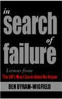 In Search of Failure: Lessons from the UK's Most Committed No-hoper