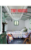Tiny Houses: Inspiring Small Spaces for Tiny House Living