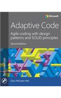 Adaptive Code: Agile Coding with Design Patterns and Solid Principles
