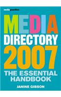 The Guardian Media Directory: The Essential Handbook: 2007