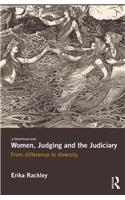 Women, Judging and the Judiciary: From Difference to Diversity