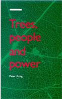 Trees, People and Power: Social Dimensions of Deforestation and Forest Protection in Central America