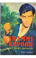 Shammi Kapoor:The Game Changer