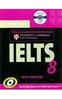 Cambridge IELTS 8: Self-study Pack, Official Examination Papers from University of Cambridge ESOL Examinations: Student's Book with Answers and Audio-CDs
