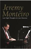 Jeremy Monteiro: Random Thoughts of a Jazz Musician