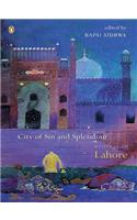 City of Sin and Splendour: Writings on Lahore