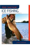 Pro Tactics: Ice Fishing
