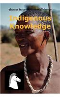 Indigenous Knowledge