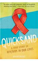 Quicksand: A True Story of HIV/AIDS in Our Lives