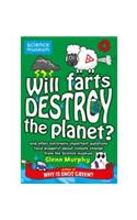 Will Farts Destroy the Planet?