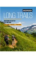Backpacker Long Trails: Mastering the Art of the Thru-Hike