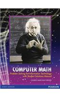 Computer Math: Problem Solving for Information Technology with Student Solutions Manual