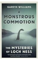 A Monstrous Commotion: The Mysteries of Loch Ness