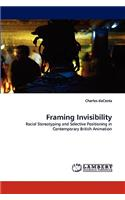 Framing Invisibility