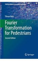 Fourier Transformation for Pedestrians