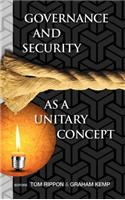 Governance and Security as a Unitary Concept