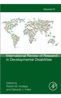 International Review of Research in Developmental Disabilities, Volume 51