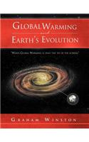 Global Warming and Earth's Evolution: ''When Global Warming Is Only the Tip of the Iceberg''