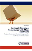 Factors Influencing Compliance with Mass Treatment