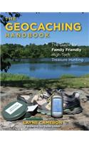 Geocaching Handbook: The Guide for Family-Friendly, High-Tech Treasure Hunting