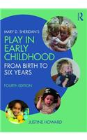 Mary D. Sheridan's Play in Early Childhood: From Birth to Six Years