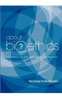 About Bioethics