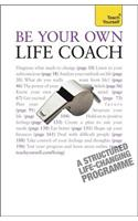 Be Your Own Life Coach: Teach Yourself