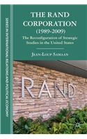 The Rand Corporation (1989-2009): The Reconfiguration of Strategic Studies in the United States