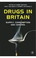 Drugs in Britain: Supply, Consumption and Control