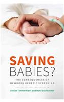 Saving Babies?: The Consequences of Newborn Genetic Screening